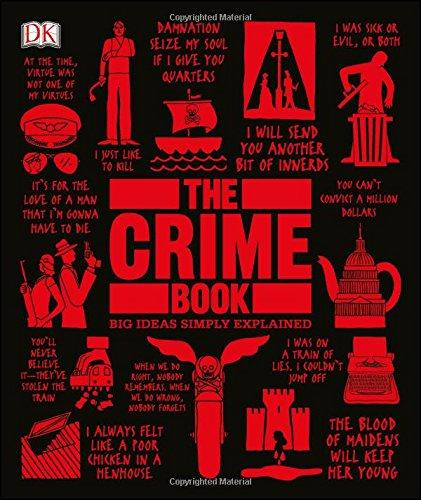 The Crime Book: Big Ideas Simply Explained